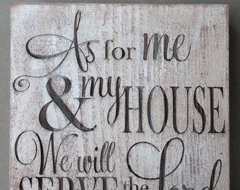 "Freestanding Laser Engraved Scripture Sign - ""As for me and my house, we will serve the Lord"" Joshua 24:15"