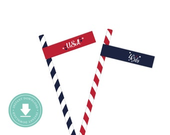 INSTANT DOWNLOAD 4th of July Straw or Cupcake Flags (4th of July Party, 4th of July Straw Flags, July 4th Party, Printable Straw Flags)