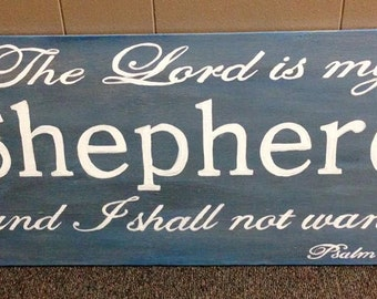 The Lord is My Shepherd Handpainted Wood Sign, 12x24