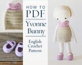 Crochet Pattern, Yvonne pretty bunny, step by step US terms PDF DIY pattern ready to download by CrochetObjet