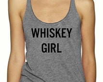 Whiskey Girl, Racerback, Tank Top, Tri Blend Level Apparel, and, workout, vegan, work out tanks, whisky , alcohol