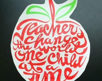 Teachers Change The World Car Decal - Teacher Apple Decal - Vinyl Car Decal - Many Colors Available!