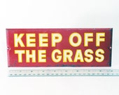 Metal Sign, Keep Off the Grass, Vintage Collectible, Warning Sign, Industrial