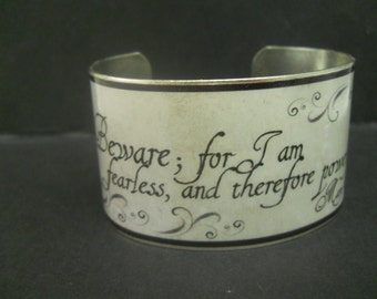 """Mary Shelley Literary Quote """" Beware; for I am fearless..."""" Quote 1 1/2 Inch Silver Plated or Brass Cuff Bracelet"""