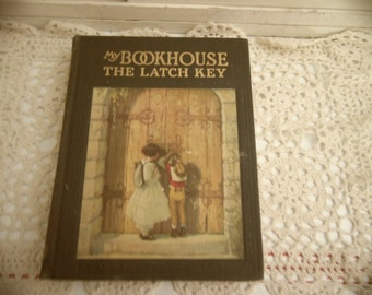 "Vintage Hard Cover Children's Book #6, ""The Latch Key"" of My Book House, Edited by Olive Beaupre Miller Copyright 1921"