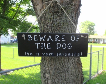 Beware of Dog Sign, Home Decor, Pet Supplies, Funny Dog Sign, Pet Decor, Dog Lover, Dog Warning Sign, Humorous Sign
