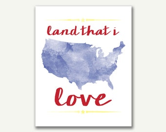 Fourth of July Watercolor Print - Instant Download - Land That I Love - 8x10 - 16x20