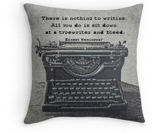 Typewriter Photo Pillow Cover, Vintage Typewriter Decor, Ernest Hemingway, Typography, Quote, Gift for Writers, English Major, Black White
