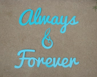 Always & Forever 3 Piece CNC Plasma Cut Metal Word Art
