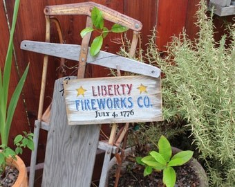 Patriotic Decor - Liberty Fireworks Co. Wooden Sign