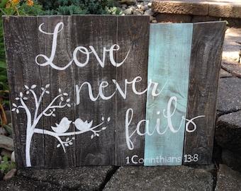 Love Never Fails Pallet Wood Sign, Reclaimed Pallet Wood Love Never Fails Sign, Scripture Sign on Pallet Wood, Corinthians Love Quote Sign