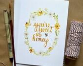 Watercolor Note Card/ Just Because Card/ Honeybee Art Card/ Sweet as Honey- 5x7