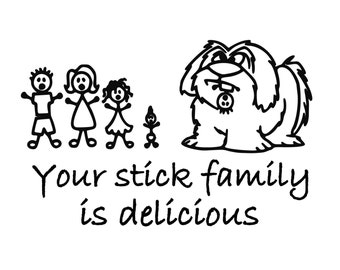 "Dog Ate Stick Family Your stick family is delicious Vinyl Decal Sticker 7"" x 4.5"" *Free Shipping*"
