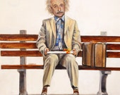 """Einstien Forrest Gump.  16"""" x 20"""" print Genius is, as Genius  does"""