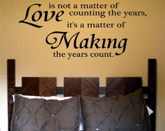 Love Is Not A Matter of Wall Decal