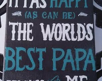 Hand Painted Sign for Dad or Grandpa