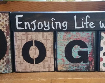 Enjoying Life with My Dogs Wooden Sign/Dog Sign/Dog Lover Sign/Pet Signs/Inspirational Signs/Handcrafted Signs/Block Signs