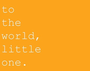 """Welcome to the world little one, Baby Card. Orange, Typewriter style, 15x15cm (6x6"""") Blank Inside."""