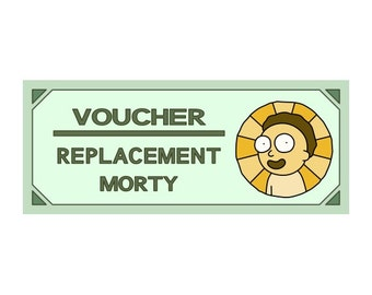 Rick and Morty - Replacement Morty Voucher