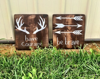 Rustic Nursery Decor Deer Decor Be Brave Have Courage Nursery Decor Woodland Sign