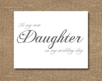 To My New Daughter On My Wedding Day - Step daughter Wedding Sentiments, Wedding Notecard, Wedding Sentiments Note, Wedding Note Card