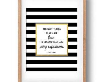 Coco Chanel Print, Gold Coco Chanel Fashion Quote, Gold Foil- The best things in life are free- Printable Chanel Quote: INSTANT DOWNLOAD