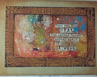 Once you are REAL Art Card - Quote from The Velveteen Rabbit