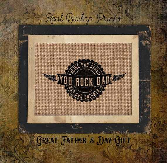You Rock Dad| For Dad | Parent Gift |  Burlap Print | Personalized | Father's Day | #0041