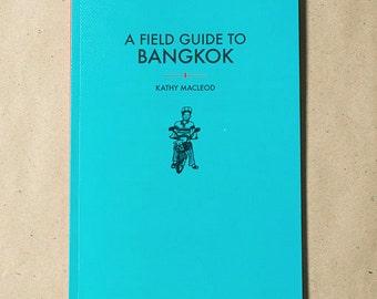 Field Guide to Bangkok