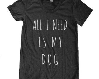All I Need is my DOG American Apparel Tri Blend screenprint Track Tee Shirt
