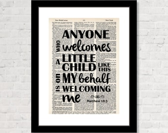 Anyone Who Welcomes A Little Child Like This On My Behalf Is Welcoming Me - Matthew 18:5 - Bible Quote - Dictionary Art Print