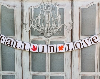 FALL WEDDING DECORATIONS - Engagement Party Banners Signs - Wedding Decorations - Rustic Fall in Love Banners