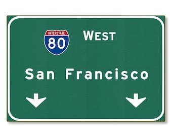 Highway Sign San Francisco Steel Wall Decor California Interstate Auto Road Travel Replica Souvenir Gift METAL not tin 36x24 FREE SHIPPING