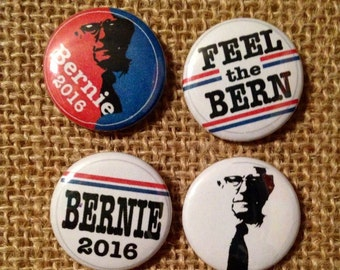 Feel the Bern - Bernie Sanders 2016 president pinback buttons or magnets 1 inch and 2.25 inch