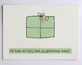 I'm so glad you were born | Postcard | Dutch | Present | Illustration