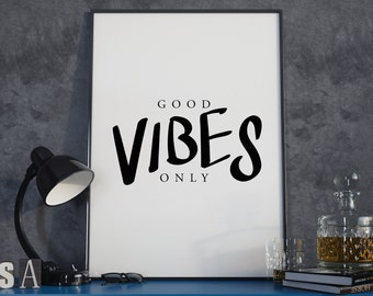 A3 Typography Poster. Good Vibes Only.