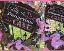 Pretty in Pink Dangerous in Camo Grapevine Wreath, Camo Decor, Pink and Camo Wreath, Pink and Camo Home Decor