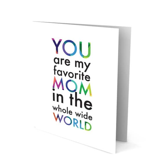 Sweet Mother's Day Greeting Card - You are My Favorite...