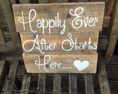 Happily ever after starts here. rustic wedding sign