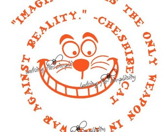 Imagination is the Only Weapon in the War Against Reality - Cheshire Cat from Alice in Wonderland Quote Decal /Sticker