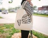 Pizza Tote Bag - Canvas Tote Bag - Funny Tote Bag - Screen Printed Tote Bag - TB-102