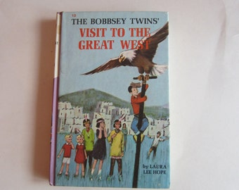 The Bobbsey Twins' Visit to the Great West , Bobbsey Twins Series, Laura Lee Hope, Vintage Bobbsey Twins' Number 13, Bobbsey Twins Book