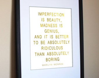 "Imperfection is beauty | ridiculous | boring | Marilyn Monroe | Quote| Faux Gold Foil | Inspirational | Feminine | 8""x10"" Digital Download"