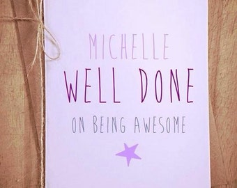 Personalised well done on being awesome Greetings Card passing test exam congratulations