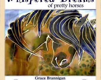Children's Picture Book Whispered Dreams of Pretty Horses picture book Illustrations hand dyed silk art FREE ship US