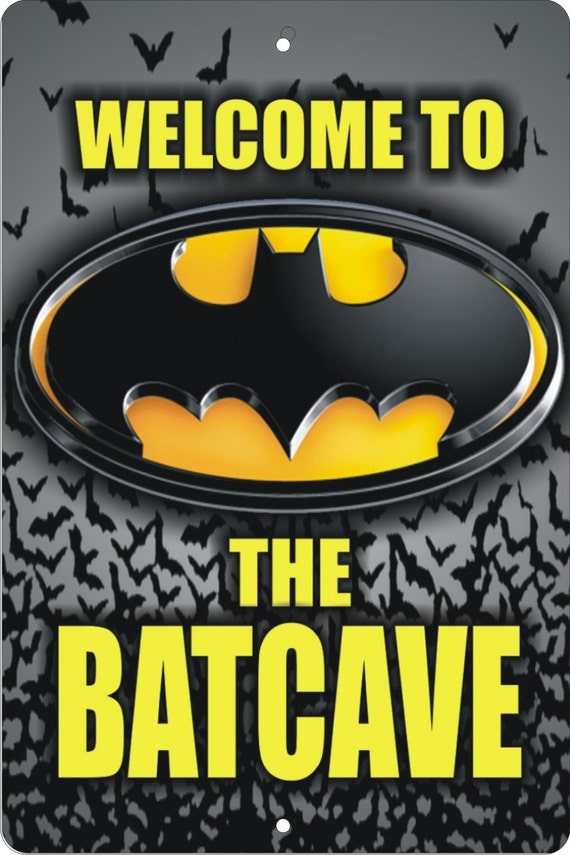 Welcome To The Batcave Personalized Custom Made Aluminum Sign