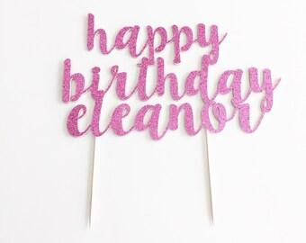 Custom Glitter 'happy birthday' Cake Topper for Birthday.