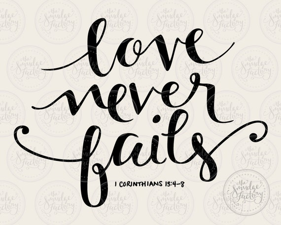 Love never fails handwritten silhouette by thesmudgefactory
