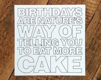 Birthday Card; '…Eat More Cake' (GC317)