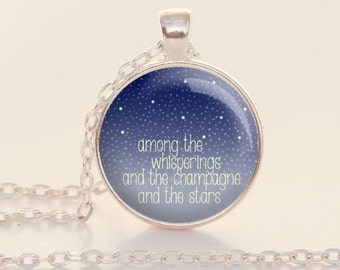 Among the Whisperings - Literary Jewelry - Book Quote Charm - The Great Gatsby - F. Scott Fitzgerald  (B2486)